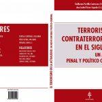 Portada del libro Portilla Contreras.Pérez Cepeda (Dir.), Terrorismo y Contraterrorismo en el siglo XXI